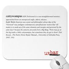 Cattywampus Performed In A Non Straightforward Manner Askew Custom Urban Dictionary Mousepad