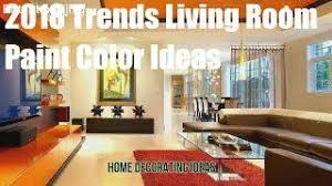 Best Living Room Paint Colors 2018 by Modern Room Color Trends 2018 U2013 2019 Best Wall Paint Color Schemes