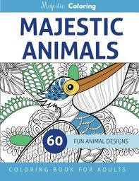 Introducing Majestic Animals Coloring Book For Adults Buy Your Books Here And Follow Us