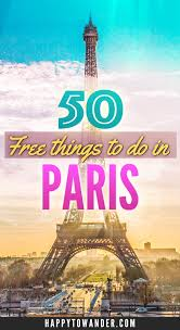 50 AMAZING Free Things To Do In Paris 2019 Vacationin TMD