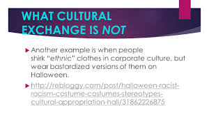 Cultural Appropriation Halloween by The Difference Between Ppt Video Online Download