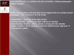 la cuisine d alain ca 305 adf advanced culinary arts philosophy alain ducasse ppt