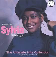Pillow Talk The Best of Sylvia Sylvia Robinson