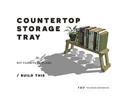 free diy furniture plans how to build a countertop storage tray