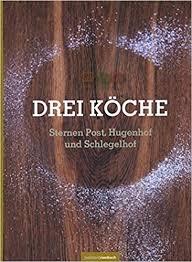 Was Kostet Eine Kã Che Leicht Drei Kã Che Sternen Post Hugenhof Und Schlegelhof