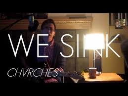 we sink chvrches ambient cover youtube