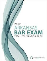 2017 Arkansas Bar Exam Total Preparation Book