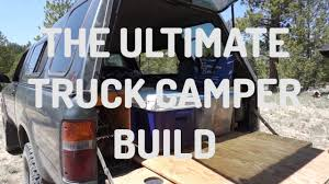 The Ultimate DIY Truck Bed Camper Build For Camping And Living In ...