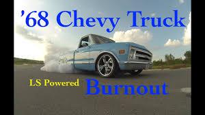 Bryan's '68 Chevy Truck Burnout -C10?5.3 LS Powered - YouTube