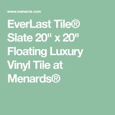 everlast tile皰 slate 20 x 20 floating luxury vinyl tile at
