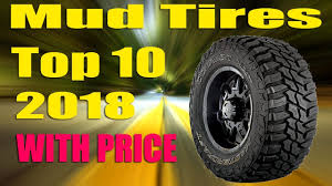 Top 10 Best Mud Tires With Price 2018