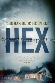 Please Welcome Thomas Olde Heuvelt To The Qwillery As Part Of 2016 Debut Author Challenge Interviews HEX Was Published On April 26th By Tor Books