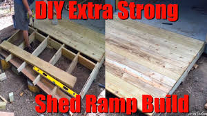 12x24 Shed Floor Plans by Easy Diy Extra Strong Heavy Duty Shed Ramp Build Low Cost 8