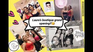 Laura's Boutique Grand Opening!! Ft. Daisy Marquez,James Charles, Louie  Castro Etc..