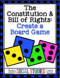 Create A Board Game Of The Constitution And Bill Rights