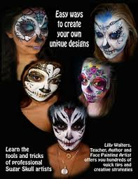 Easy Sugar Skull Day Of by Book Contents Day Of The Dead Face And Body Painting Ideas And