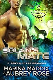 Solans Mate A BBW Shifter Romance The Last Alphas Of Thracos Book 1