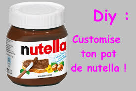 diy customise ton pot de nutella