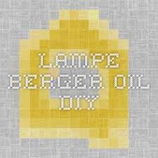 Lampe Berger Oils Toxic by How To Make Lampe Berger Oil Oil Diffusers And Craft