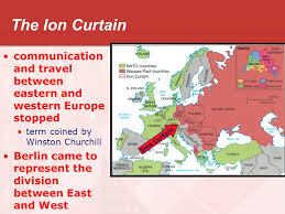 Who Coined The Iron Curtain by The Cold War Begins Std Analyze U S Foreign Policy Since Wwii