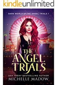 The Angel Trials Dark World Book 1