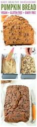 Starbucks Pumpkin Bread Recipe Pinterest by Best 25 Healthy Pumpkin Bread Ideas On Pinterest Healthy