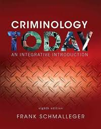 Criminology Today An Integrative Introduction Student Value Edition