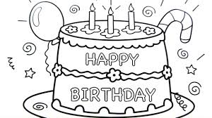 Happy Birthday Cake Drawing Pages Coloring Book Fun Art Colours Videos For Kids