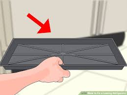 Kenmore Ice Maker Leaking Water On Floor by 4 Ways To Fix A Leaking Refrigerator Wikihow