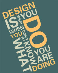 Design By Joseph Wharton Is What You Do When Dont Yet Know Are Doing G Stiny