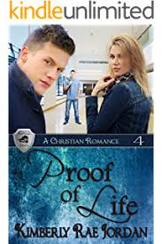 Proof Of Life A Christian Romance BlackThorpe Security Book 4