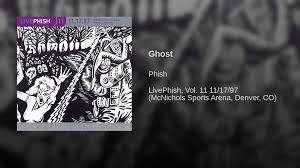 Phish Bathtub Gin Great Went by Ghost Youtube