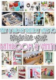 EASY Inexpensive Do It Yourself Ways To Organize And Decorate Your Bathroom Vanity