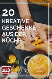 selbstgemachte geschenke aus der küche 15 ideen