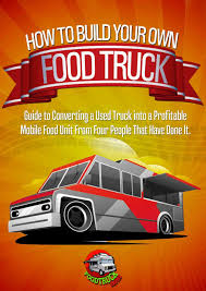 100 Are Food Trucks Profitable How To Build A Truck Pinterest Truck And