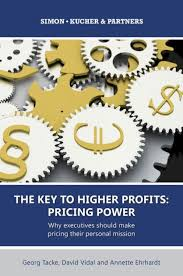 the key to higher profits pricing power by simon kucher