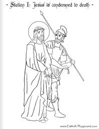 Coloring Page For The First Station Of Cross Jesus Is Condemned To Death