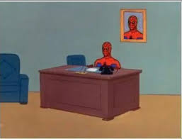 spiderman computer desk meme generator imgflip