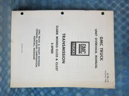 1967-69 GMC Truck Orig. Transmission Overhaul Manual Clark CL325 ...