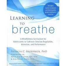 Buy Learning To Breathe A Mindfulness Curriculum For Adolescents Cultivate Emotion Regulation Attention And Performance In Cheap Price On Alibaba