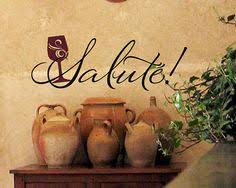Kitchen Wall Decal Italian Salute Cheers Wine Cooking Vinyl Lettering Sticker