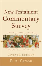 New Testament Commentary Survey, 7th Edition | Baker Publishing Group Educational Archives Olive Tree Blog Daily Study Bible New Testament Commentary Biblesoft Corpus Jehovah Sovereign Triumph Institutes New Barnes Notes On The Old Pulpit Readers Hebrew And Greek Logos Software Forums Matthew 17 Macarthur Ebook By John Kneel At Cross Page 2 Testaments Classic Parallel Calvin Sermon Outline 12 Vols Explanatory Practical Revelation