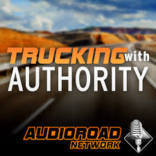 Trucking With Authority By AudioRoad Network On Apple Podcasts