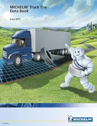 MICHELIN Truck Tire Data Book June PDF Michelin Toolbox Pick Up By Yee Olvera Hamilton Cianciolo Keys Heavy Truck Xzl Tyres For Daf Dealer Tbf Thompsons Xf 510 Demonstrator Michelin Tire Data Book June Pdf Gerry Jones Transport Amongst First To Fit New X Multi D Whosale In Europe With 60 Year Experience Vrakking Tires Launches Energy Tire Regional Transport 750 16 Light Semi Sizes Made India Guard Radial Truck Tyre Launched At Inr