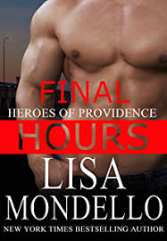 Final Hours A Romantic Suspense Novel Heroes Of Providence Book 5