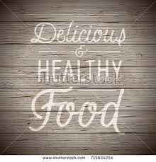 Rustic Wood Background With Hand Drawn Lettering Slogan For Food And Drinks