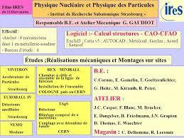 bureau d etude strasbourg physique nucléaire et physique des particules institut de