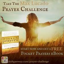 Max Lucado Before Amen Prayer Challenge