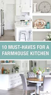 10 Must Haves For A Farmhouse Kitchen Simple Decorating Ideas How To Update
