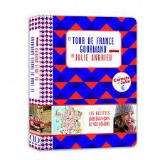 cuisine de julie andrieu le tour de gourmand de julie andrieu julie andrieu